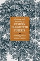 Ecology And Recovery Of Eastern Old-growth Forests - Barton, Andrew M./ Keeton, William S. - ISBN: 9781610918909