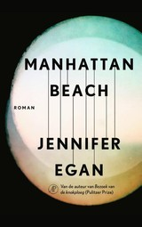Manhattan Beach - Jennifer Egan - ISBN: 9789029514545