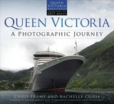 Queen Victoria: A Photographic Journey (new Edition) - Frame, Chris; Cross, Rachelle - ISBN: 9780750985536