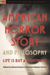 American Horror Story And Philosophy - Greene, Richard (EDT)/ Robison-Greene, Rachel (EDT) - ISBN: 9780812699722