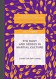 Body And Senses In Martial Culture - Loong, Lionel Loh Han; Loh, H.l.l - ISBN: 9781137557414