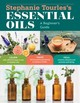 Stephanie Tourles's Essential Oils: A Beginner's Guide - Tourles, Stephanie L. - ISBN: 9781612128740