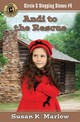Andi To The Rescue - Marlow, Susan K. - ISBN: 9780825444333