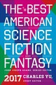Best American Science Fiction And Fantasy 2017 - Adams, John Joseph (EDT)/ Yu, Charles (EDT) - ISBN: 9780544973985