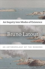 Inquiry Into Modes Of Existence - Latour, Bruno - ISBN: 9780674984028