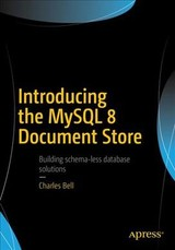 Introducing The Mysql 8 Document Store - Bell, Charles - ISBN: 9781484227244