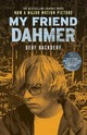 My Friend Dahmer (movie Tie-in Edition) - Backderf, Derf - ISBN: 9781419727559