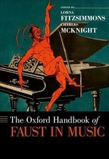 Oxford Handbook Of Faust In Music - Fitzsimmons, Lorna (EDT)/ McKnight, Charles (EDT) - ISBN: 9780199935185