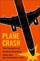 Plane Crash - Bibel, George (university Of North Dakota); Hedges, Captain Robert (captain... - ISBN: 9781421424484