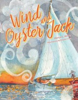 Wind And Oyster Jack - Moore, Marcia - ISBN: 9780764354229