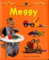 Say And Point Picture Boards: Messy - Tuxworth Nicola - ISBN: 9781861476906