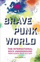 Brave Punk World - Greene, James, Jr. - ISBN: 9781442269842