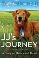 Jj's Journey - Calhoun, Tracy - ISBN: 9781635760446