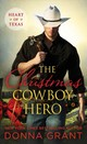 Christmas Cowboy Hero - Grant, Donna - ISBN: 9781250165428