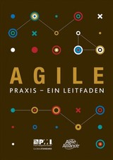 Agile Praxis - Ein Leitfaden (german Edition Of Agile Practice Guide) - Project Management Institute - ISBN: 9781628254174