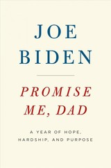 Promise Me, Dad - Biden, Joe - ISBN: 9781250171672