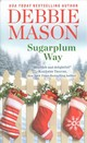 Sugarplum Way - Mason, Debbie - ISBN: 9781538744154