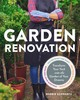 Garden Renovation - Schwartz, Bobbie - ISBN: 9781604696127