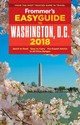 Frommer's Easyguide To Washington, D.c. 2018 - Ford, Elise Hartman - ISBN: 9781628873689
