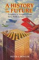 History Of The Future - Bowler, Peter J. (queen's University Belfast) - ISBN: 9781316602621
