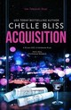 Acquisition - Bliss, Chelle - ISBN: 9781635761061