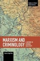 Marxism And Criminology - Vegh Weis, Valeria - ISBN: 9781608469307
