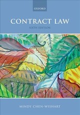 Contract Law - Chen-wishart, Mindy (professor In The Law Of Contract, Oxford University Law Faculty, Fellow Of Merton College Oxford And Professor Of Law (fractional), National University Of Singapore, Professor In The Law Of Contract, Oxford University Law Faculty, Fel - ISBN: 9780198806356