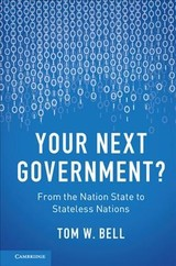 Your Next Government? - Bell, Tom W. - ISBN: 9781107161467