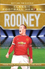 Rooney (classic Football Heroes) - Collect Them All! - Oldfield, Matt & Tom - ISBN: 9781786068026