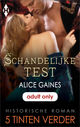 Schandelijke test - Alice  Gaines - ISBN: 9789402532371
