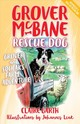 Grover Mcbane Rescue Dog: Grover And Squeak's Farm Adventure (book 5) - leak, Johannes; Garth, Claire - ISBN: 9781863959469