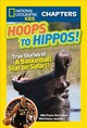 National Geographic Kids Chapters: Hoops To Hippos! - Diaw, Boris - ISBN: 9781426320521
