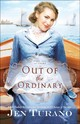 Out Of The Ordinary - Turano, Jen - ISBN: 9780764217951