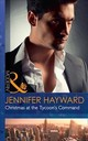 Christmas At The Tycoon's Command - Hayward, Jennifer - ISBN: 9780263924992