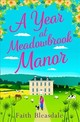 Year At Meadowbrook Manor - Bleasdale, Faith - ISBN: 9780008287276