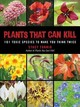 Plants That Can Kill - Tornio, Stacy - ISBN: 9781510726789