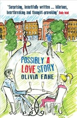 Possibly A Love Story - Fane, Olivia - ISBN: 9781910050965