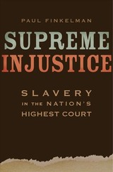 Supreme Injustice - Finkelman, Paul - ISBN: 9780674051218