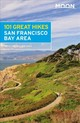 Moon 101 Great Hikes Of The San Francisco Bay Area (sixth Edition) - Brown, Ann Marie - ISBN: 9781640490031