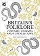A Treasury Of British Folklore - Chainey, Dee Dee - ISBN: 9781911358398
