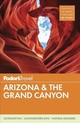 Fodor's Arizona & The Grand Canyon - Fodor's Travel Guides (COR) - ISBN: 9781640970267