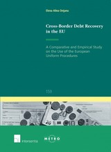 Cross-border Debt Recovery In The Eu - Ontanu, Elena Alina - ISBN: 9781780686097