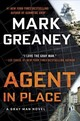 Agent In Place - Greaney, Mark - ISBN: 9780451488909