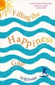Filling The Happiness Gap - Foster, Will - ISBN: 9781781809440