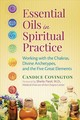 Essential Oils In Spiritual Practice - Covington, Candice - ISBN: 9781620553053