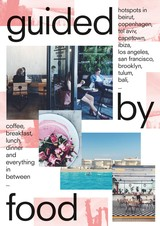 Guided by Food - Barbara  Jacops - ISBN: 9789401451512