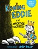 Koning Eddie en het machtige monster - Andy Riley - ISBN: 9789000355891
