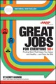 Great Jobs For Everyone 50 +, Updated Edition - Hannon, Kerry - ISBN: 9781119363323