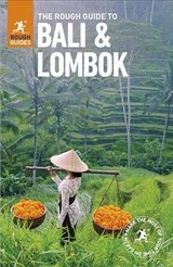Rough Guide To Bali And Lombok (travel Guide) - Rough Guides - ISBN: 9780241280676