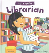 Busy People: Librarian - George, Lucy M. - ISBN: 9781784937294